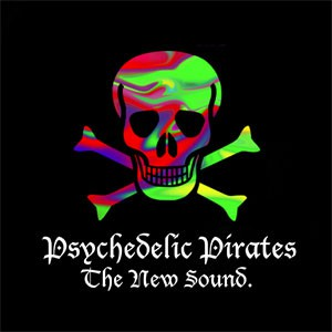 Image of Psychedelic Pirates - The New Sound