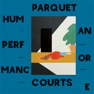 Image of Parquet Courts - Human Performance