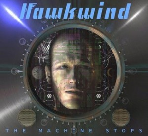 Image of Hawkwind - The Machine Stops