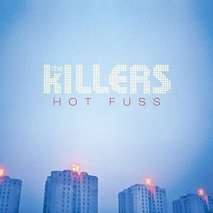 Image of The Killers - Hot Fuss