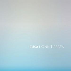 Image of Yann Tiersen - Eusa