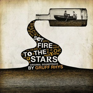 Image of Gruff Rhys - Set Fire To The Stars