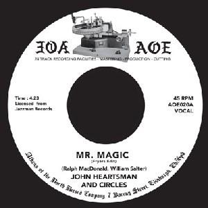 Image of John Heartsman & Circles - Mr. Magic