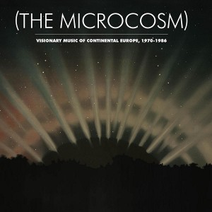 Image of Various Artists - (The Microcosm): Visionary Music Of Continental Europe, 1970-1986
