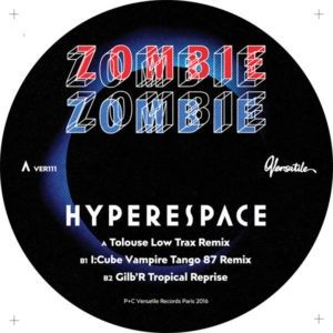 Image of Zombie Zombie - Hyperspace - Tolouse Low Trax / I:Cube / Gilb'r Remixes