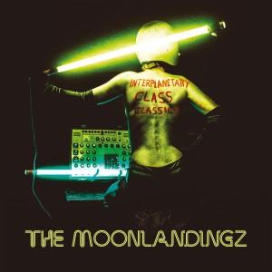 Image of The Moonlandingz - Interplanetary Class Classics