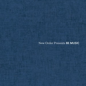 Image of Various Artists - New Order Presents BE MUSIC