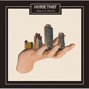 Image of Horse Thief - Trials & Truths