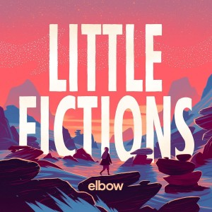 Image of Elbow - Little Fictions