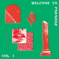 Image of Various Artists - Welcome To Paradise (Italian Dream House 89-93) - Vol. 1