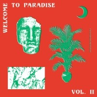 Image of Various Artists - Welcome To Paradise (Italian Dream House 89-93) - Vol. 2
