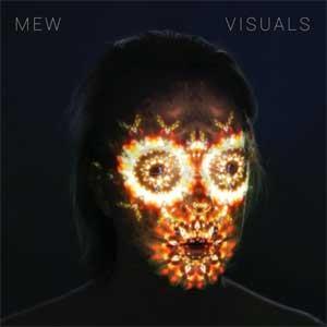Image of Mew - Visuals