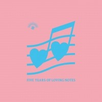 Image of Various Artists - Five Years Of Loving Notes