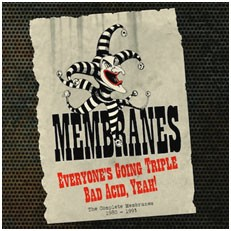 Image of The Membranes - Everyone's Going Triple Bad Acid, Yeah!: The Complete Recordings 1980-1993