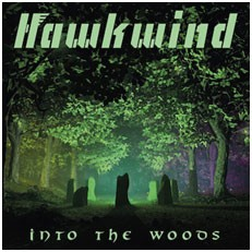 Image of Hawkwind - Into The Woods