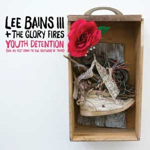 bce41cab25 Cover of Youth Detention by Lee Bains III   The Glory Fire.