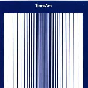 Image of Trans Am - Trans Am