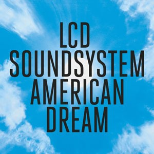 Image of LCD Soundsystem - American Dream
