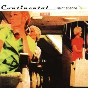 Image of Saint Etienne - Continental