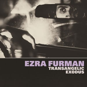 Image of Ezra Furman - Transangelic Exodus