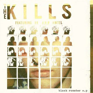 Image of The Kills - Black Rooster EP