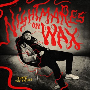 Image of Nightmares On Wax - Shape The Future