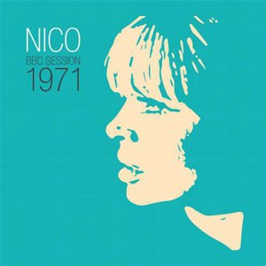 Nico - BBC Session 1971
