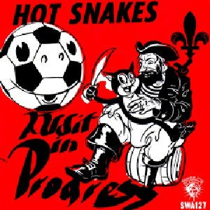 Image of Hot Snakes - Audit In Progress