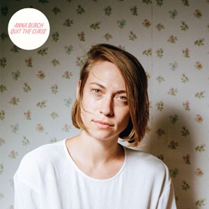 Image of Anna Burch - Quit The Curse
