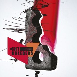 Image of The Breeders - All Nerve