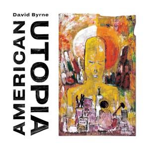 Image of David Byrne - American Utopia