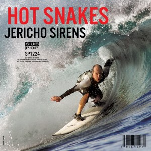 Image of Hot Snakes - Jericho Sirens
