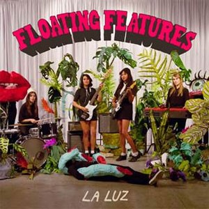 Image of La Luz - Floating Features