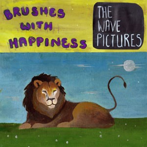 Image of The Wave Pictures - Brushes With Happiness