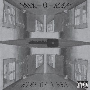 Image of Mix-O-Rap - Eyes Of A Key