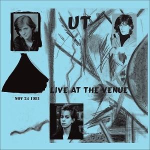 Image of UT - Live At The Venue Nov 1981