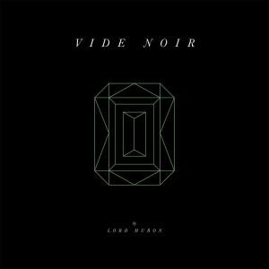 Image of Lord Huron - Vide Noir