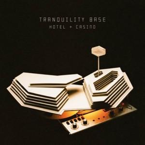 Image of Arctic Monkeys - Tranquility Base Hotel + Casino