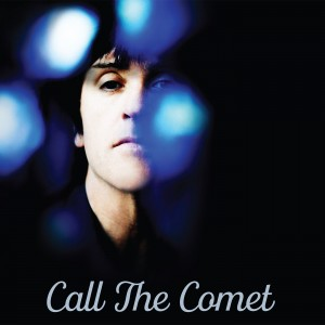 Image of Johnny Marr - Call The Comet