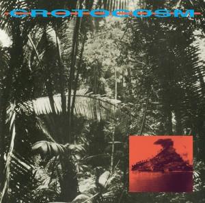 Image of Crotocosm (Willie Burns & Jordan GCZ) - Setting The Scene For An Island Battle