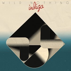 7c81d1bdf01 Cover of Indigo by Wild Nothing.