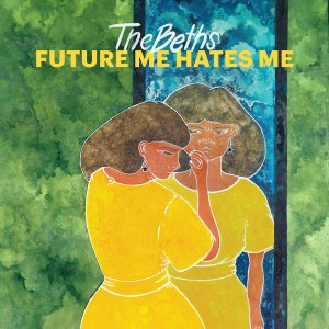 Image of The Beths - Future Me Hates Me