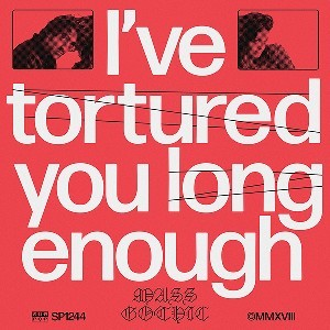 Image of Mass Gothic - I've Tortured You Enough