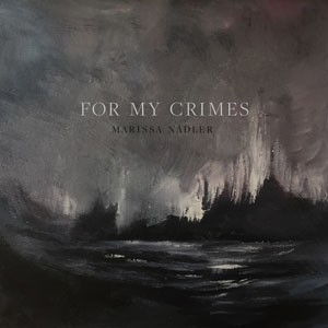 Image of Marissa Nadler - For My Crimes