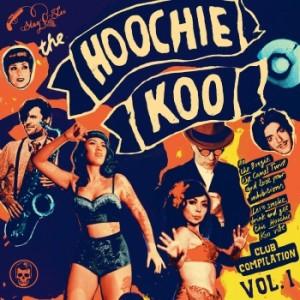 63b97ec7125ee Cover of The Hoochie Koo - Volume 1 by Various Artists.