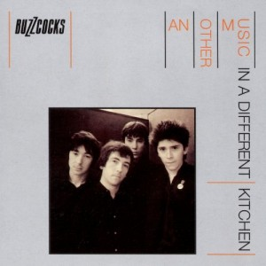 Image of Buzzcocks - Another Music In A Different Kitchen - Reissue
