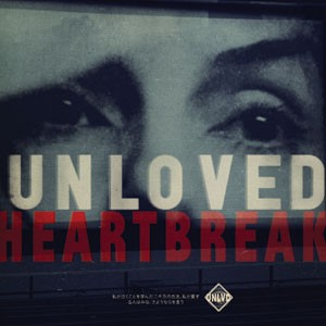 Image of Unloved - Heartbreak