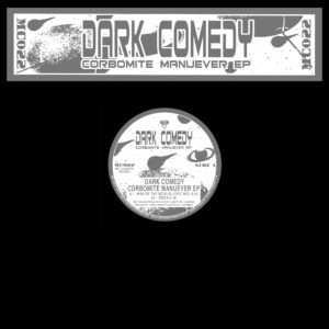 Cover of Corbomite Manuever EP by Dark Comedy (Kenny Larkin). 145f8ad647e