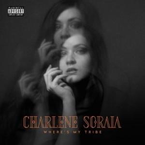 Image of Charlene Soraia - Where's My Tribe