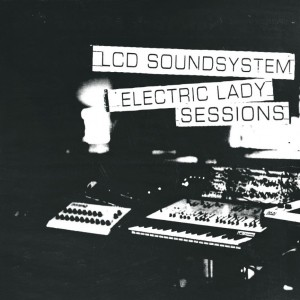 Image of LCD Soundsystem - Electric Lady Sessions